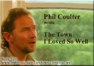 Town-I-loved-so-well Phil Coulter