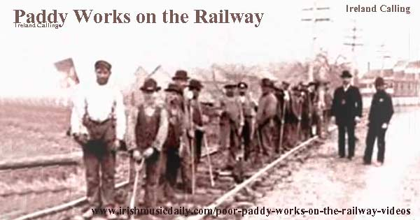 Paddy Works on the Railway Ireland Calling