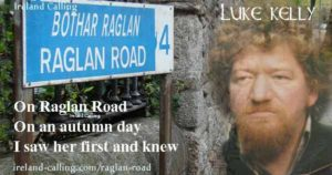 Raglan Road, Luke Kelly