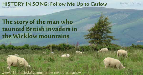 Follow-me-up-to-Carlow-Wicklow Image copyright Ireland Calling