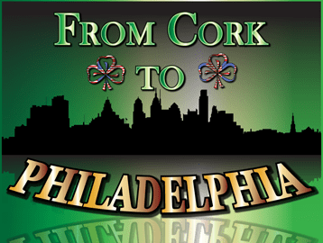 From Cork to Philadelphia