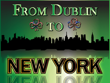 From Dublin to New York