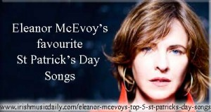 Eleanor McEvoy's top 5 St Patrick's Day songs