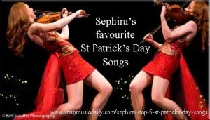 Sephira's top 5 St Patrick's Day songs
