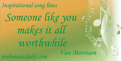 2_17_Someone-like-you-makes-it-all-worthwhile-Van-Morrison